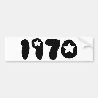 Nineteen Seventy. Bumper Sticker