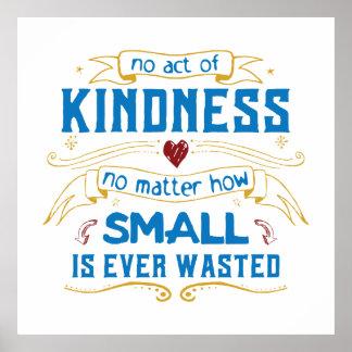 Ningún acto de la amabilidad póster