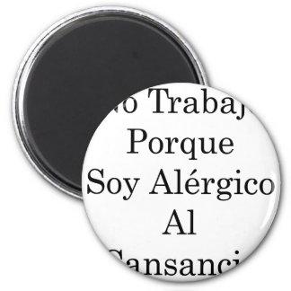 Ningún Al Cansancio de Alergico de la soja de Trab Imán De Frigorífico
