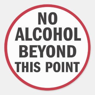Ningún alcohol más allá de este pegatina del punto