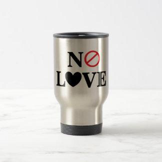 Ningún amor taza de viaje de acero inoxidable