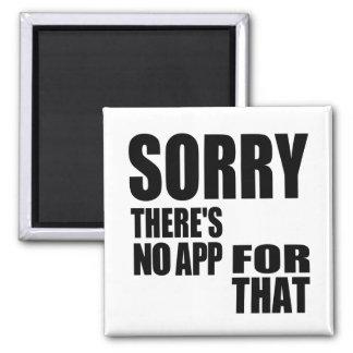 Ningún App para eso Imán Cuadrado