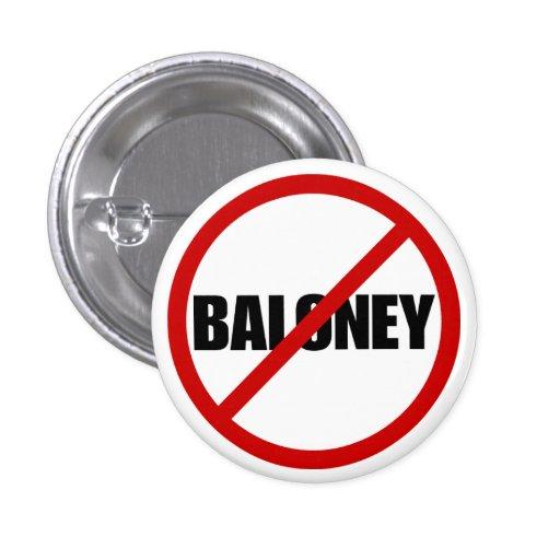 Ningún Baloney Pins