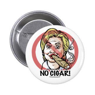 Ningún botón de Anti-Hillary del cigarro Pin Redondo De 2 Pulgadas