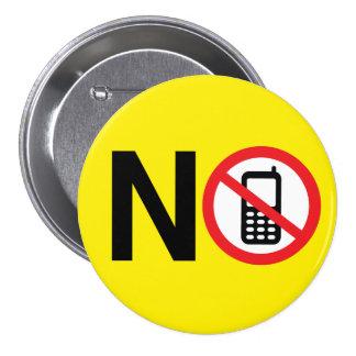 Ningún botón de los teléfonos celulares pin redondo de 3 pulgadas