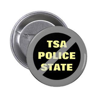 Ningún botón del estado policial de TSA Pin Redondo De 2 Pulgadas