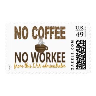 Ningún café ningún administrador del LAN de Workee Sello