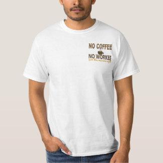 Ningún café ningún agente de seguro de Workee Camisas