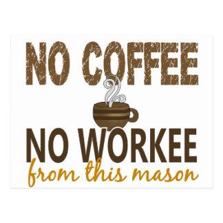 Ningún café ningún albañil de Workee Tarjeta Postal