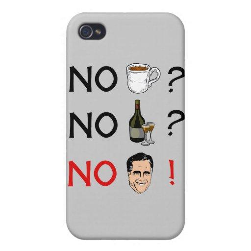 Ningún café ningún alcohol ningún Romney.png iPhone 4 Funda