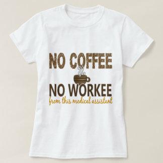 Ningún café ningún auxiliar médico de Workee Remera
