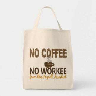 Ningún café ningún ayudante de la nómina de pago d bolsa tela para la compra