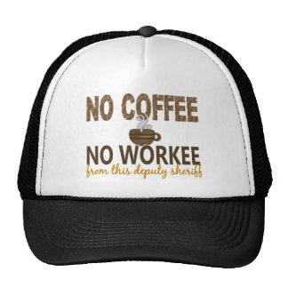Ningún café ningún ayudante del sheriff de Workee Gorra