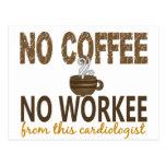 Ningún café ningún cardiólogo de Workee Tarjetas Postales