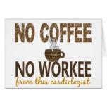 Ningún café ningún cardiólogo de Workee Tarjetas