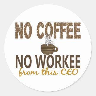 Ningún café ningún CEO de Workee Pegatinas Redondas