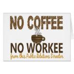 Ningún café ningún director de las relaciones públ felicitación