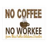 Ningún café ningún director de las relaciones públ postales