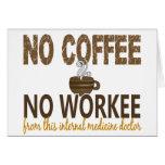 Ningún café ningún doctor de la medicina interna d tarjeton