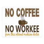 Ningún café ningún doctor de la medicina interna d tarjeta postal
