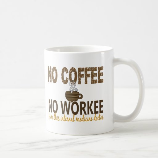 Ningún café ningún doctor de la medicina interna d tazas de café