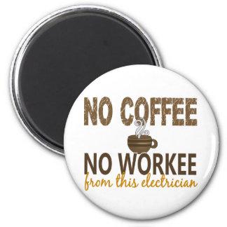 Ningún café ningún electricista de Workee Imán Redondo 5 Cm