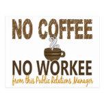 Ningún café ningún encargado de las relaciones púb tarjetas postales