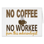 Ningún café ningún endocrinólogo de Workee Tarjetas