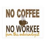 Ningún café ningún endocrinólogo de Workee Tarjeta Postal