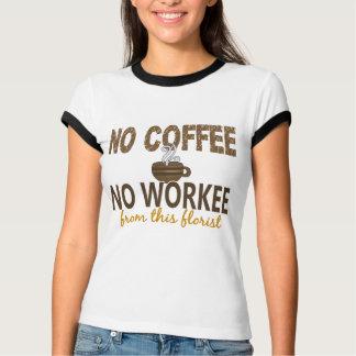 Ningún café ningún florista de Workee Polera
