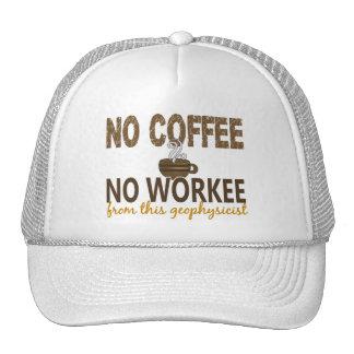 Ningún café ningún geofísico de Workee Gorros Bordados