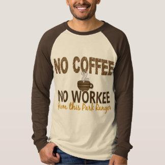 Ningún café ningún guarda del parque de Workee Remera