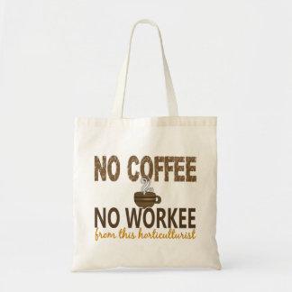 Ningún café ningún horticultor de Workee Bolsas