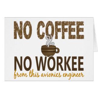 Ningún café ningún ingeniero de la aviónica de Wor Felicitación