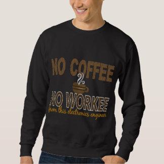 Ningún café ningún ingeniero electrónico de Workee Sudadera Con Capucha