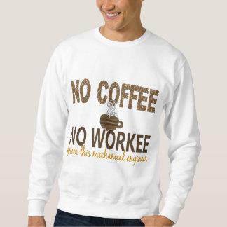 Ningún café ningún ingeniero industrial de Workee Sudadera