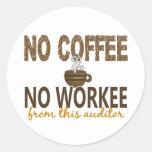Ningún café ningún interventor de Workee Pegatinas