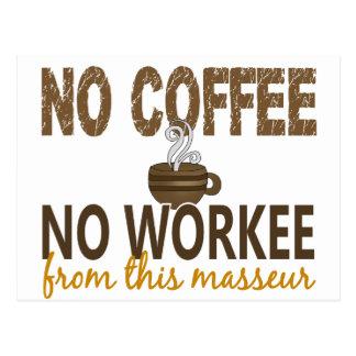 Ningún café ningún masajista de Workee Postales