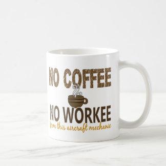 Ningún café ningún mecánico de aviones de Workee Tazas De Café