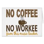Ningún café ningún profesor de música de Workee Felicitaciones