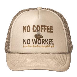 Ningún café ningún psicólogo educativo de Workee Gorras De Camionero