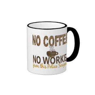 Ningún café ningún sargento de policía de Workee Taza De Dos Colores