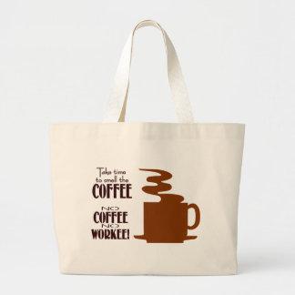 Ningún café ningún Workee Bolsa Tela Grande