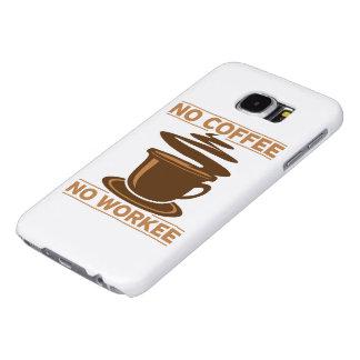 Ningún café ningún Workee Funda Samsung Galaxy S6
