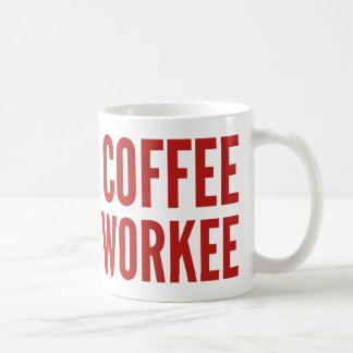 Ningún café ningún Workee Tazas