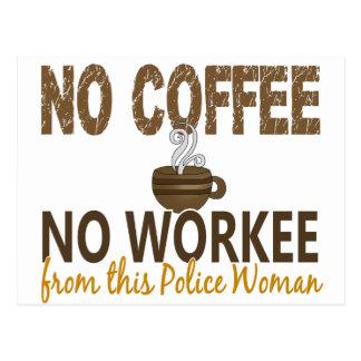 Ningún café ninguna mujer de la policía de Workee Tarjeta Postal