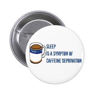 Ningún café pin redondo de 2 pulgadas