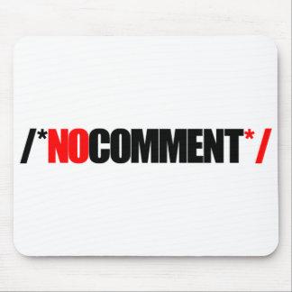 Ningún cojín de ratón del comentario mousepad