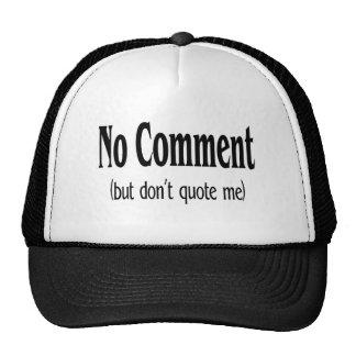 Ningún comentario pero no me cita gorras