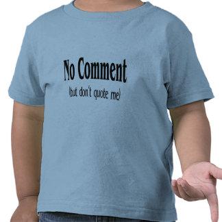 Ningún comentario pero no me cita camisetas